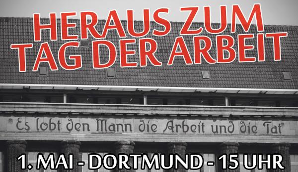 1. Mai 2017: Das sind die Redner am Arbeiterkampftag in Dortmund!