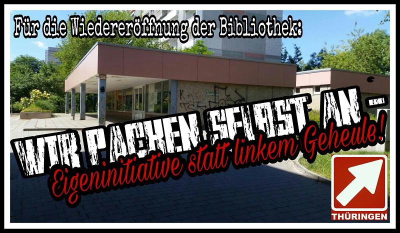 Eigeninitiative statt linkem Geheule! – Für die Wiedereröffnung der Bibliothek auf dem Erfurter Herrenberg