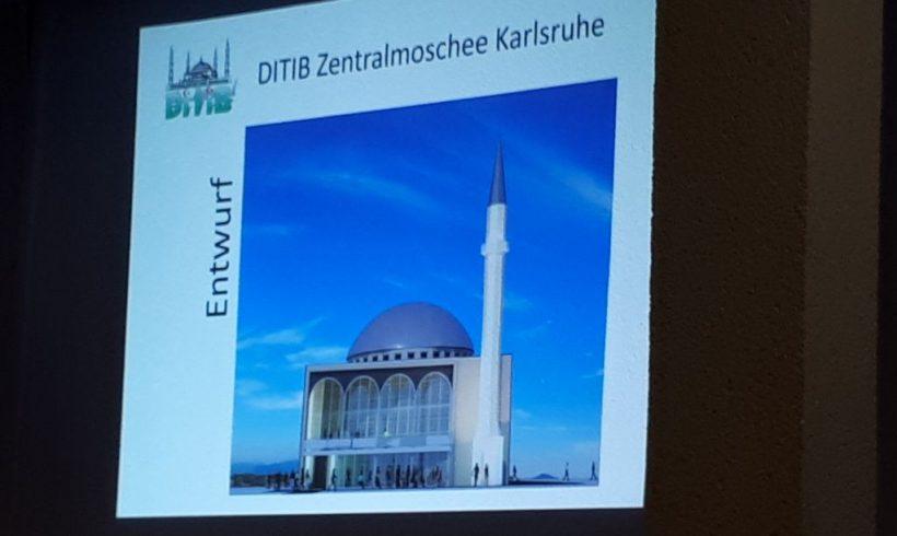 Infoveranstaltung zum Moscheebau in der Karlsruher Oststadt – Ditib entlarvt sich selbst