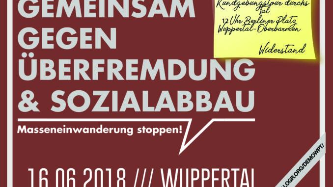 DIE RECHTE unterwegs in Wuppertal – mehrere Kundgebungen am 9. Juni!