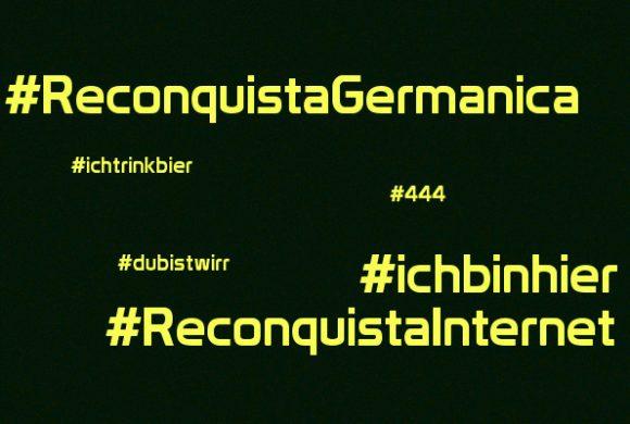 Reconquista Germanica, #ichbinhier und Reconquista Internet