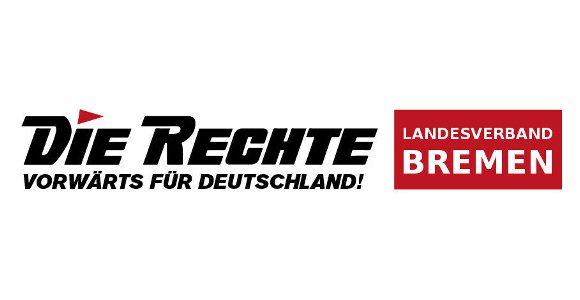 Du kommst aus Bremen oder Bremerhaven? – Dann organisiere Dich in der Partei DIE RECHTE!