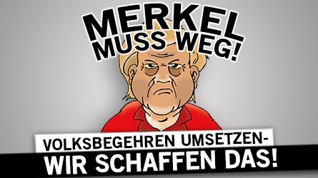 Merkel muß weg!