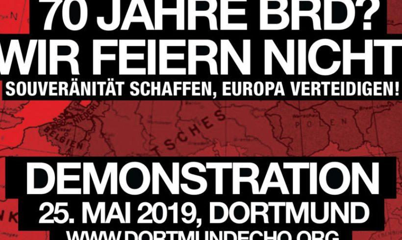 """""""70 Jahre BRD? Wir feiern nicht!"""" – Demonstration am 25. Mai 2019 in Dortmund!"""