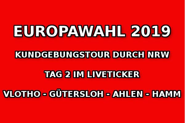 Europawahlkampf 2019: Tag 2 der NRW-Kundgebungstour im Liveticker!