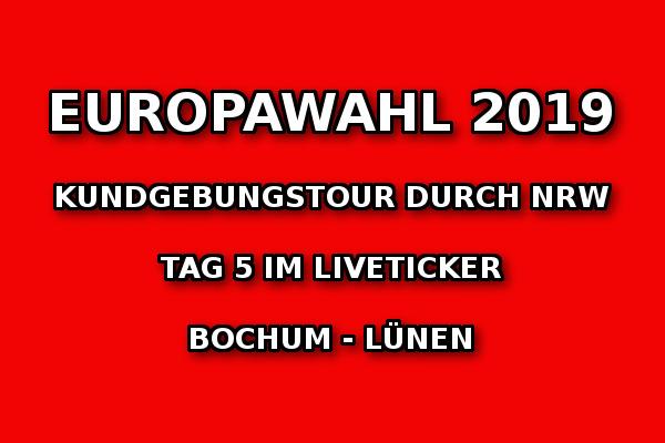 Europawahlkampf 2019: Tag 5 der NRW-Kundgebungstour im Liveticker!
