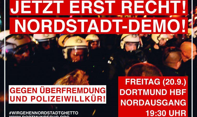 Freitag (20.9.): Demonstration in der Dortmunder Nordstadt – Jetzt erst recht!