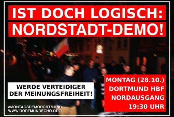 Montag für Meinungsfreiheit: Kommt am 28. Oktober in die Dortmunder Nordstadt!