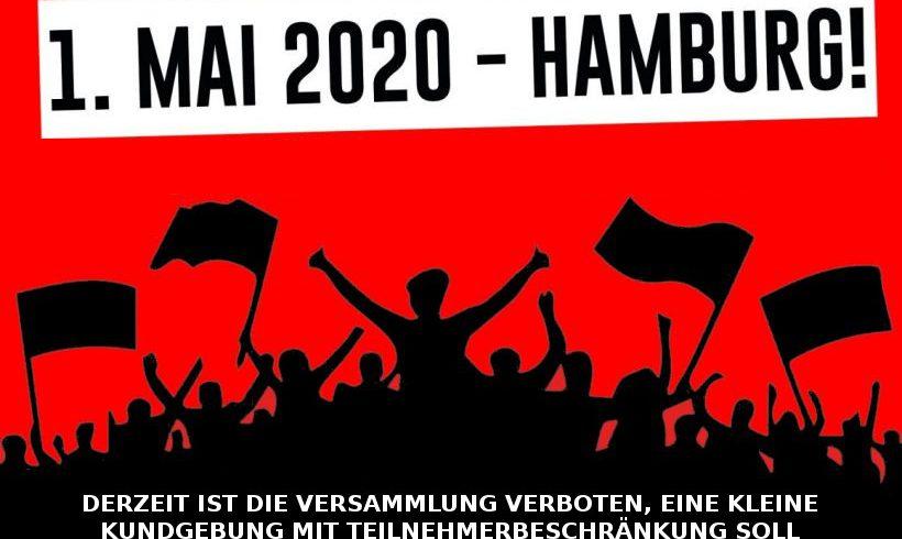 1. Mai in Hamburg verboten, Klage wird eingereicht!
