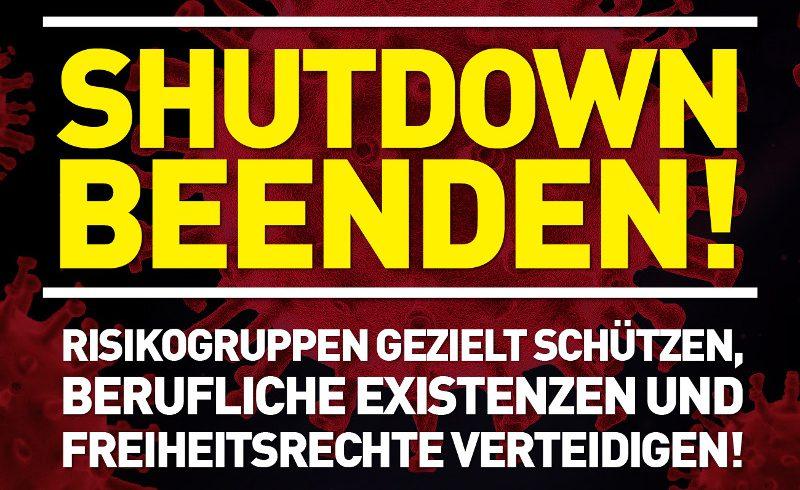 "Corona-Krise: Wir fordern die sofortige Beendigung des ""Shutdowns""!"