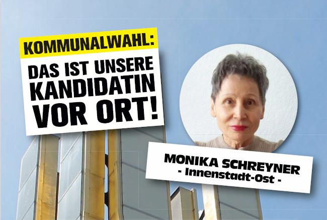 Kommunalwahl: Kandidaten für die Bezirke – Monika Schreyner (Innenstadt-Ost)