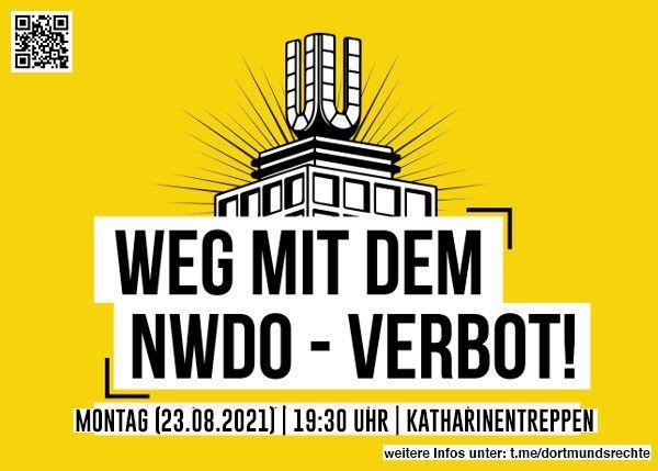 Kundgebung am 23.08.2021: Weg mit dem NWDO-Verbot!